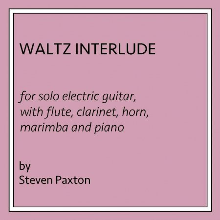 Waltz Interlude for Electric Guitar and Chamber Ensemble